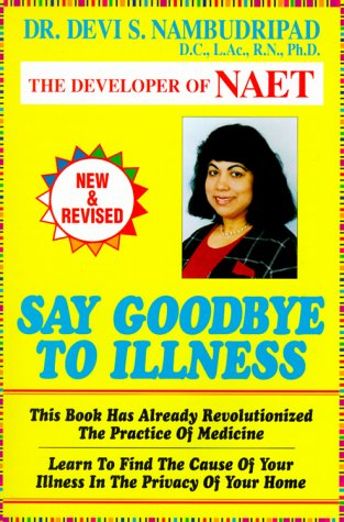 Say Goodbye To Illness (Say Good-Bye To...), Devi S. Nambudripad