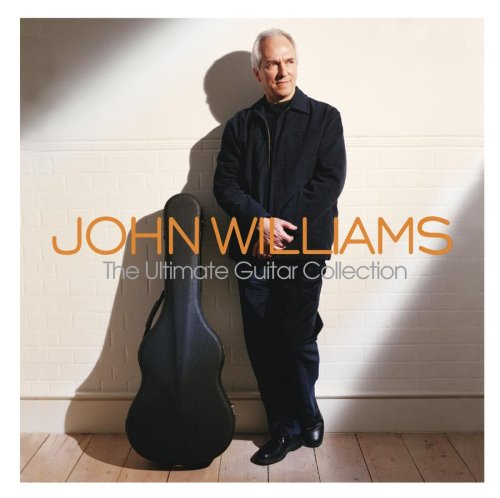 John Williams - The Ultimate Guitar Collection (2 of 2) - Zortam Music