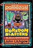 Boredom Blasters Halloween Edition (0762422327) by Lithgow, John