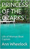 img - for PRINCESS OF THE OZARKS: Life of Woman Boat Captain book / textbook / text book