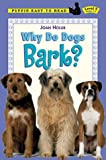 Why Do Dogs Bark? (Puffin Easy-to-Read)