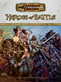 Heroes Of Battle (Dungeons and Dragons)(David Noonan/Will McDermott/Stephen Schubert)