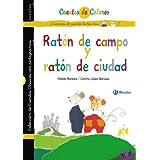 Ratón de campo y ratón de ciudad / El gato enmascarado (Cuentos De Colores (doble))