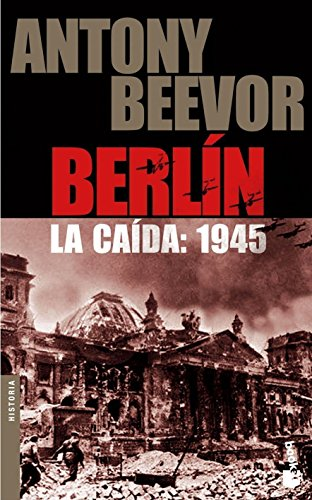 Berlín. La caída: 1945 (Booket Logista)