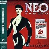 NEO FASCIO(紙ジャケット仕様)(CCCD)