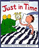 Just in Time (Tell-The-Time Story Book)