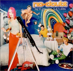 No Doubt - Return Of Saturn [vinyl] - Zortam Music