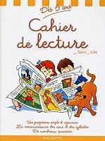 Cahier de lecture avec Sami et Julie : Dès 5 ans