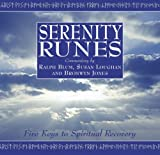 Serenity Runes: Five Keys to Spiritual Recovery