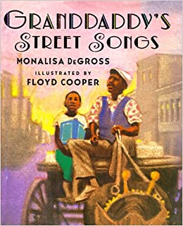 Granddaddy's Street Songs (Jump at the Sun Books)