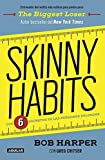 img - for Skinny Habits (Skinny Habits: The 6 secrets of thin people) (Spanish Edition) book / textbook / text book
