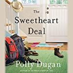 The Sweetheart Deal | Polly Dugan