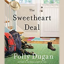 The Sweetheart Deal (       UNABRIDGED) by Polly Dugan Narrated by Kathleen McInerney, John Glouchevitch, Brad Abrell, Adam McArthur, Aaron Landon, John Salwin