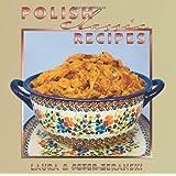 Polish Classic Recipes (Classics Series)