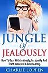 Jealousy:Jungle Of Jealousy:How To De...