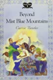 img - for Beyond Mist Blue Mountains (Dora's Diary #3) book / textbook / text book