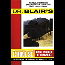 Dr. Blair's Mandarin Chinese in No Time  by Robert Blair Narrated by Robert Blair
