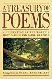 A Treasury of Poems: A Collection of the Worlds Most Famous and Familiar Verse