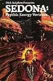 Sedona: Psychic Energy Vortexes