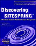img - for Discovering Sitespring: A Practical Guide to Web Site Project Management book / textbook / text book