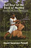 img - for Bad Boys of the Book of Mormon : And What They Teach Us book / textbook / text book