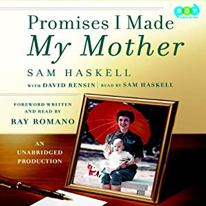 Promises I Made My Mother | [David Rensin, Sam Haskell, Ray Romano]