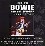 Inside Bowie and the Spiders 1972-1974 David Bowie