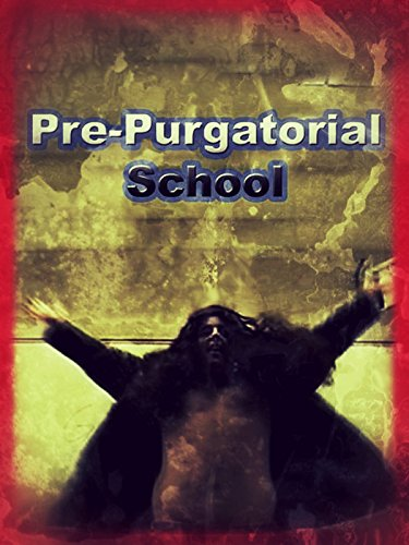 Pre-Purgatorial School