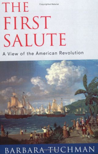 Image for First Salute : View of the American Revolution