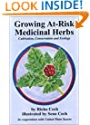Growing At-Risk Medicinal Herbs, Cultivation, Conservation and Ecology