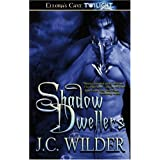 Shadow Dwellersby J. C. Wilder