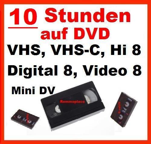 Remmoplace 10 Stunden VHS,VHS-C,Digital 8,Hi8, MiniDv,Digitalisieren auf DVD