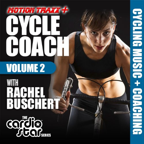 Cycle Coach, Volume 2: Indoor Cycling Workout (Cycling Music + Coaching by Rachel Buschert Vaziralli) (Indoor Cycling Music compare prices)