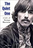 The Quiet One: A Life of George Harrison (1860741843) by Clayson, Alan