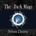 The (Sort of) Dark Mage: Waldo Rabbit Series, Book 1 | Nelson Chereta