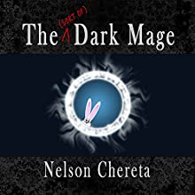 The (Sort of) Dark Mage: Waldo Rabbit Series, Book 1 Audiobook by Nelson Chereta Narrated by Gary Furlong