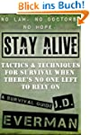 Stay Alive: Tactics & Techniques For...