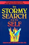 The Stormy Search for the Self: A Guide to Personal Growth through Transformational Crisis (087477649X) by Christina Grof