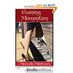 Gaining Momentum - an erotic short story