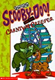 Scooby-Doo! and the Carnival Creeper (Scooby-Doo Mysteries) (0439113466) by Gelsey, James