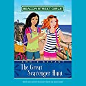 Great Scavenger Hunt: Beacon Street Girls, Book 15 Audiobook by Annie Bryant Narrated by  uncredited