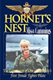 Hornets Nest : The Experiences of One of the Navys First Female Fighter Pilots