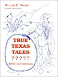 True Texas Tales