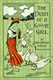 The Diary of a Goose Girl: A fiction and literature, young readers novel.