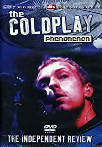 Coldplay: The Coldplay Phenomenon - The Independent Review
