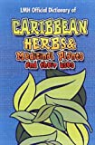 img - for Caribbean Herbs and Medicinal Plants and Their Uses book / textbook / text book