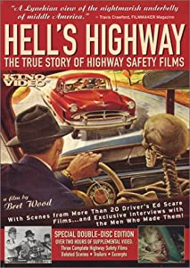 Hell's Highway - The True Story of Highway Safety Films