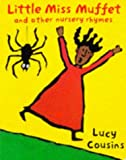 Little Miss Muffet and Other Nursery Rhymes (0333672321) by Cousins, Lucy