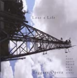 Lose a Life by BEGGARS OPERA (2011)