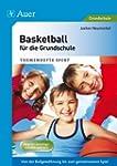 Basketball f�r die Grundschule: Von d...